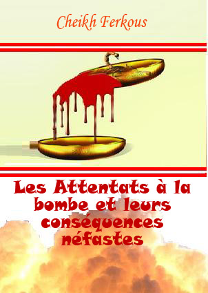Quelle est la position de la religion vis à vis des attentats à la bombe et de l'attentats-suicide